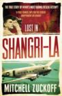 Lost in Shangri-La: Escape from a Hidden World - A True Story - eBook