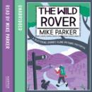 The Wild Rover : A Blistering Journey Along Britain's Footpaths - eAudiobook