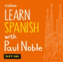 Learn Spanish with Paul Noble - Part 1 - eAudiobook