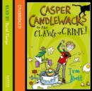 Casper Candlewacks in the Claws of Crime! - eAudiobook