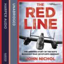 The Red Line : The Gripping Story of the RAF's Bloodiest Raid on Hitler's Germany - eAudiobook