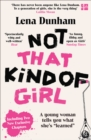 "Not That Kind of Girl: A Young Woman Tells You What She's ""Learned"" - eBook"