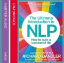 The Ultimate Introduction to NLP: How to build a successful life - eAudiobook