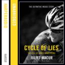 Cycle of Lies : The Fall of Lance Armstrong - eAudiobook