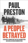 A People Betrayed : A History of 20th Century Spain - Book