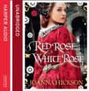 Red Rose, White Rose - eAudiobook