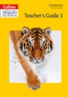 International Primary Science Teacher's Guide 1 - Book