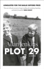 Plot 29 : A Memoir: Longlisted for the Baillie Gifford and Wellcome Book Prize - Book