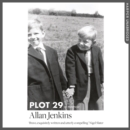 Plot 29 : A Memoir: Longlisted for the Baillie Gifford and Wellcome Book Prize - eAudiobook