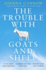 The Trouble with Goats and Sheep - eBook