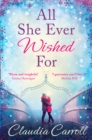 All She Ever Wished For : A Gorgeous Romance to Sweep You off Your Feet! - Book