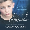 Mummy's Little Soldier - eAudiobook