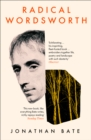 Radical Wordsworth : The Poet Who Changed the World - Book