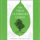 The Tree Climber's Guide - eAudiobook