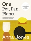 One: Pot, Pan, Planet : A Greener Way to Cook for You, Your Family and the Planet - Book