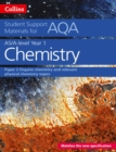 AQA A Level Chemistry Year 1 & AS Paper 2 : Organic Chemistry and Relevant Physical Chemistry Topics - Book