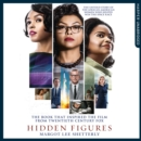 Hidden Figures : The Untold Story of the African American Women Who Helped Win the Space Race - eAudiobook