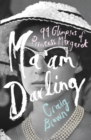Ma'am Darling : 99 Glimpses of Princess Margaret - Book