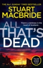 All That's Dead: The new Logan McRae crime thriller from the No.1 bestselling author (Logan McRae, Book 12) - eBook