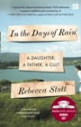 In the Days of Rain : Winner of the 2017 Costa Biography Award - Book