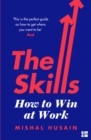 The Skills : From First Job to Dream Job - What Every Woman Needs to Know - Book