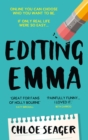 Editing Emma: Online you can choose who you want to be. If only real life were so easy... - eBook