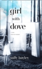 Girl With Dove: A Life Built By Books - eBook