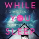 While You Sleep : The Most Exciting New Thriller You Will Read in Summer 2018 - eAudiobook