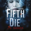 The Fifth to Die - eAudiobook