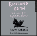 Bowland Beth: The Life of an English Hen Harrier - eAudiobook