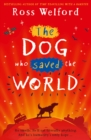 The Dog Who Saved the World - Book