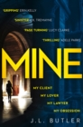 Mine: The hot new thriller of 2018 - sinister, gripping and dark with a breathtaking twist - eBook