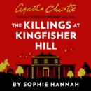 The Killings at Kingfisher Hill : The New Hercule Poirot Mystery - eAudiobook