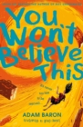 You Won't Believe This - Book