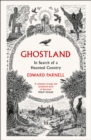 Ghostland : In Search of a Haunted Country - Book