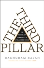 The Third Pillar : The Revival of Community in a Polarised World - Book