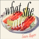 What She Ate - eAudiobook