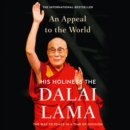An Appeal to the World: The Way to Peace in a Time of Division - eAudiobook