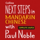 Next Steps in Mandarin Chinese with Paul Noble - Complete Course - eAudiobook