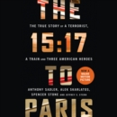 The 15:17 to Paris - eAudiobook