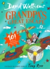 Grandpa's Great Escape : Limited Gift Edition of David Walliams' Bestselling Children's Book - Book