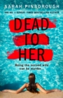 Dead to Her - Book