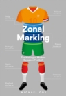 Zonal Marking: The Making of Modern European Football - eBook