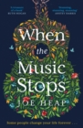 When the Music Stops: Discover the most emotional, uplifting new love story for 2020 - eBook