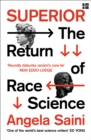 Superior: The Return of Race Science - eBook