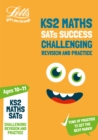 KS2 Challenging Maths SATs Revision and Practice : For the 2020 Tests - Book