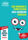 KS2 English Grammar and Punctuation Age 9-11 SATs Practice Workbook : For the 2020 Tests - Book