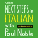 Next Steps in Italian with Paul Noble - Complete Course - eAudiobook