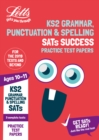 KS2 English Grammar, Punctuation and Spelling SATs Practice Test Papers : For the 2020 Tests - Book