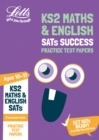 KS2 Maths and English SATs Practice Test Papers : For the 2020 Tests - Book